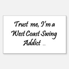 Trust Me, I'm a West Coast Swing Addict Decal