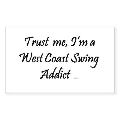 Trust Me, I'm a West Coast Swing Addict Sticker (R