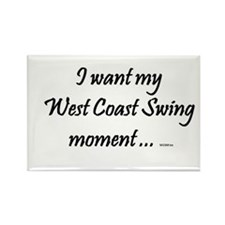 I want my West Coast Swing Moment ... Rectangle Ma
