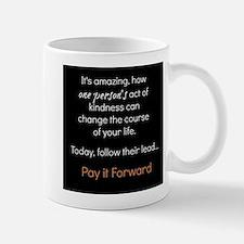 Pay it Forward Small Small Mug