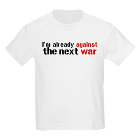 Against The Next War Kids Light T-Shirt