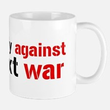 Against The Next War Mug
