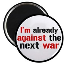 Against The Next War Magnet