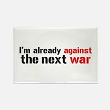 Against The Next War Rectangle Magnet