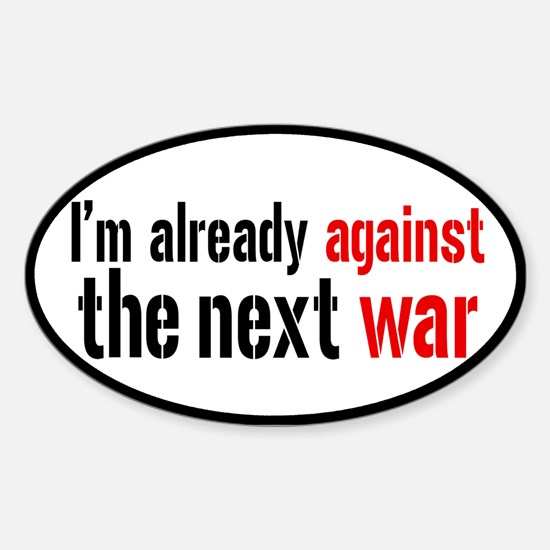 Against The Next War Sticker (Oval)