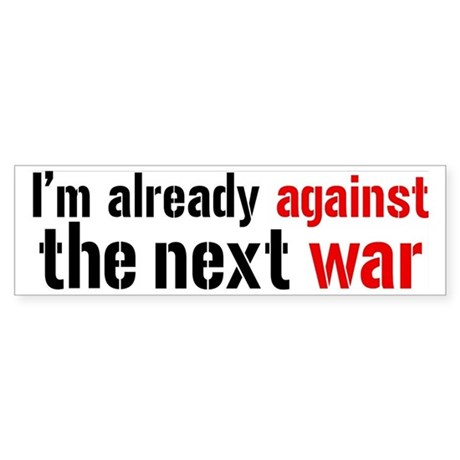 Against The Next War Sticker (Bumper)