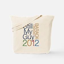 Still My Guy Tote Bag