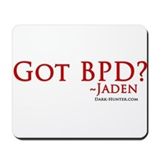 Got BPD? Mousepad