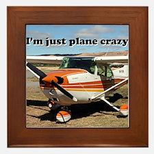 I'm just plane crazy: high wing Framed Tile