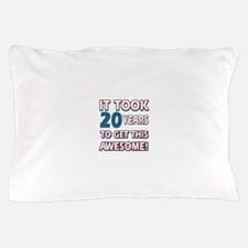 20 Year Old birthday gift ideas Pillow Case