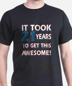 21 Year Old birthday gift ideas T-Shirt