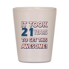 21 Year Old birthday gift ideas Shot Glass