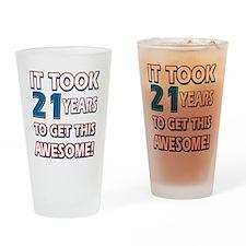 21 Year Old birthday gift ideas Drinking Glass