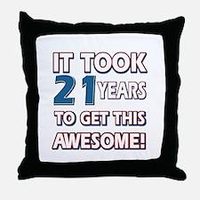 21 Year Old birthday gift ideas Throw Pillow