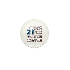 21 Year Old birthday gift ideas Mini Button (10 pa