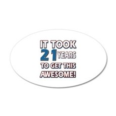 21 Year Old birthday gift ideas Wall Decal