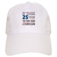 25 Year Old birthday gift ideas Baseball Cap