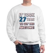 27 Year Old birthday gift ideas Sweatshirt