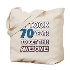 70 Year Old birthday gift ideas Tote Bag