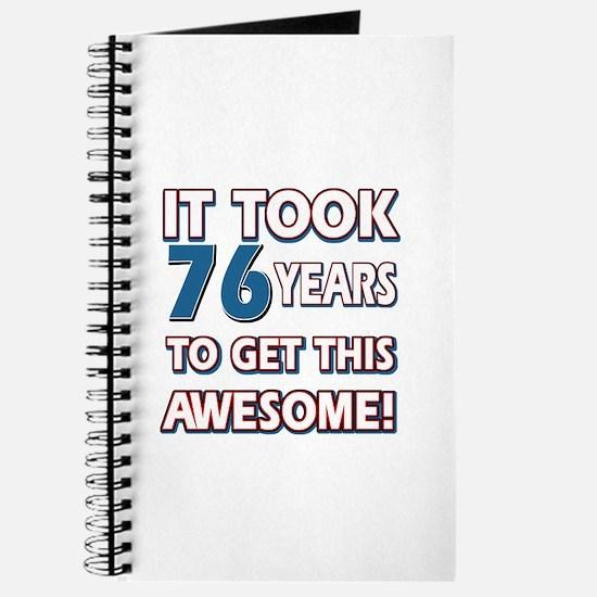 76 Year Old birthday gift ideas Journal