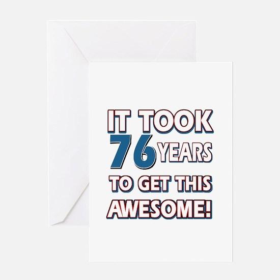 76 Year Old birthday gift ideas Greeting Card
