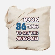 86 Year Old birthday gift ideas Tote Bag