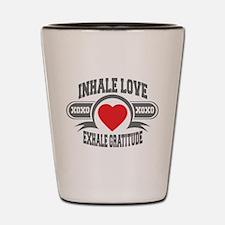 Inhale Love, Exhale Gratitude Shot Glass