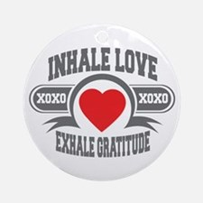 Inhale Love, Exhale Gratitude Ornament (Round)