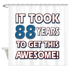 88 Year Old birthday gift ideas Shower Curtain
