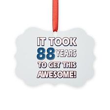 88 Year Old birthday gift ideas Ornament