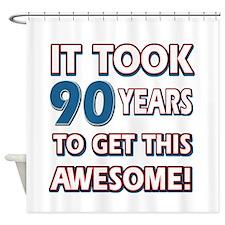 90 Year Old birthday gift ideas Shower Curtain