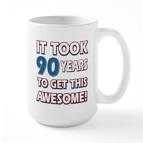 90 Year Old birthday gift ideas Large Mug