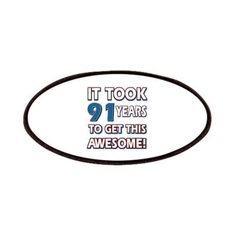 91 Year Old birthday gift ideas Patches