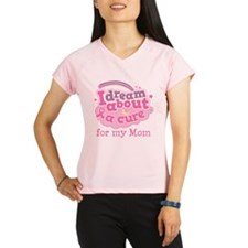 Breast Cancer Cure for Mom Performance Dry T-Shirt