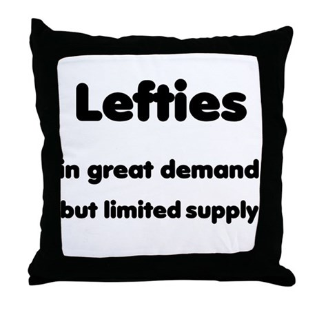 Lefties - Limited Supply Throw Pillow