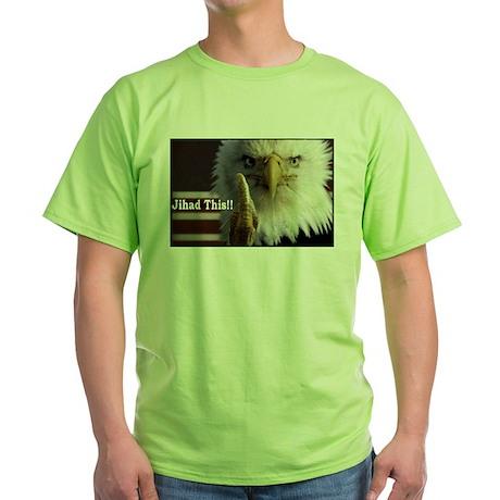jihad this.jpg T-Shirt