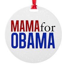Mama for Obama Round Ornament