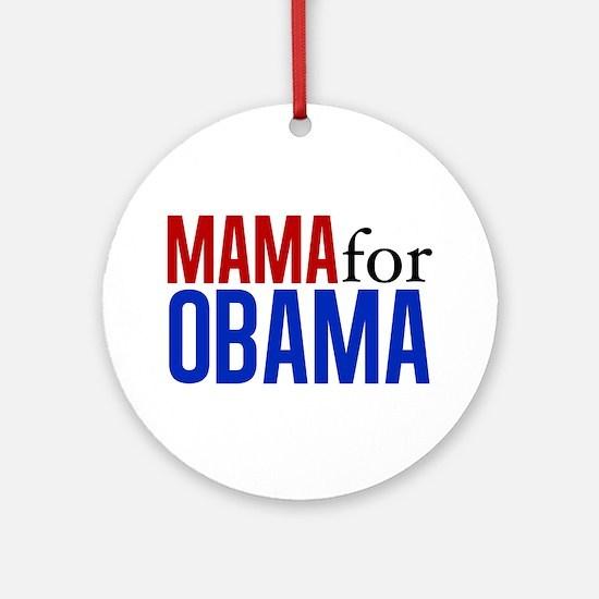 Mama for Obama Ornament (Round)