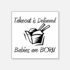 "Babies are Born Square Sticker 3"" x 3"""