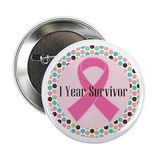 """1 Year Breast Cancer Survivor 2.25"""" Button"""