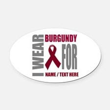 Burgundy Awareness Ribbon Customiz Oval Car Magnet