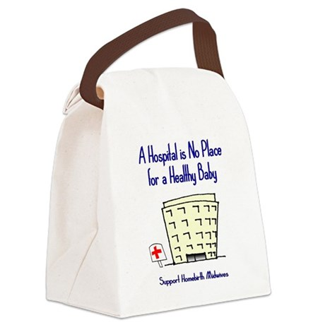Hospital is No Place Canvas Lunch Bag