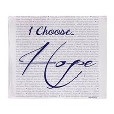 I Choose Hope Throw Blanket