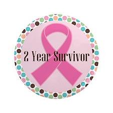 """2 Year Breast Cancer Survivor 3.5"""" Button"""
