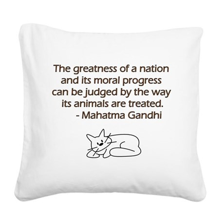 Gandhi Cat Quote Square Canvas Pillow