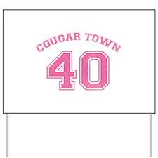 Cougar Town Yard Sign