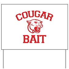 Cougar Bait Yard Sign