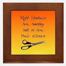 Right Handers Are Annoying Framed Tile