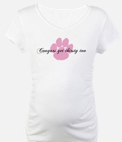 Cougars get thirsty too Shirt