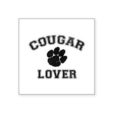 "Cougar lover Square Sticker 3"" x 3"""